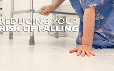 Reducing Your Risk of Falling