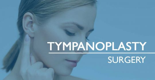 Tympanoplasty Surgery